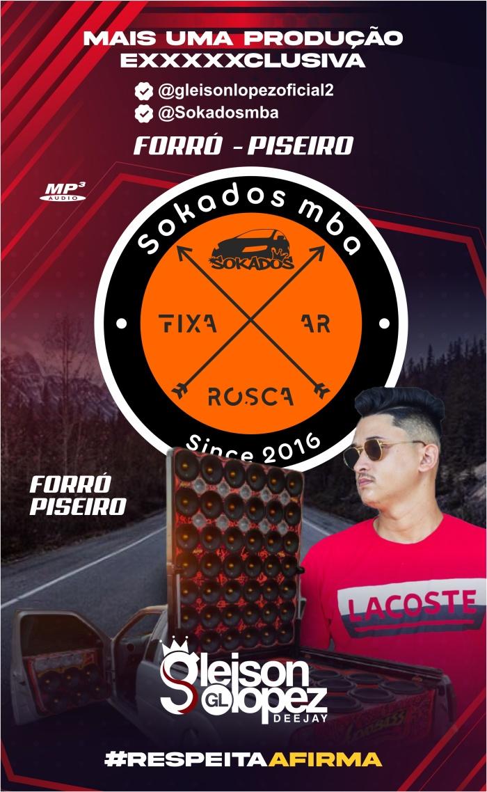 SOKADOS MBA - Forró - Julho - Gleison Lopez
