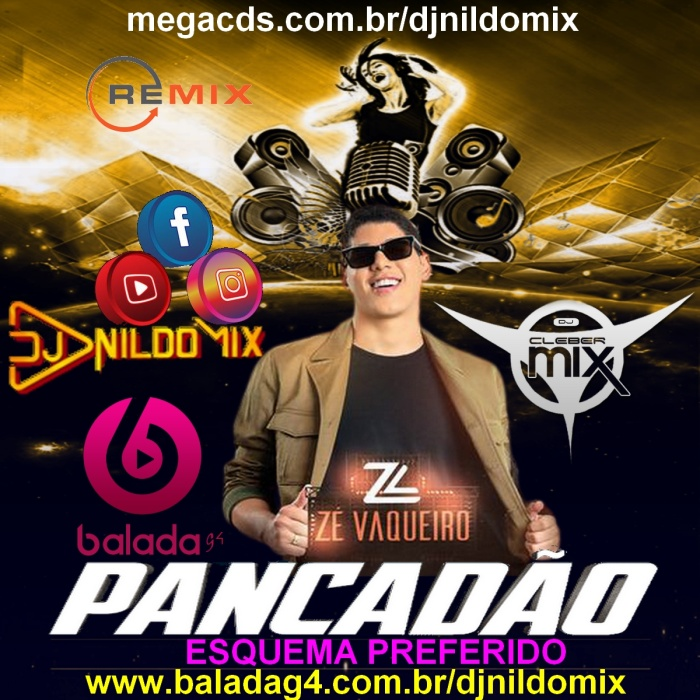 ZÉ VAQUEIRO ESQUEMA PREFERIDO REMIX PANCADÃO DJ NILDO MIX DJ CLEBER MIX